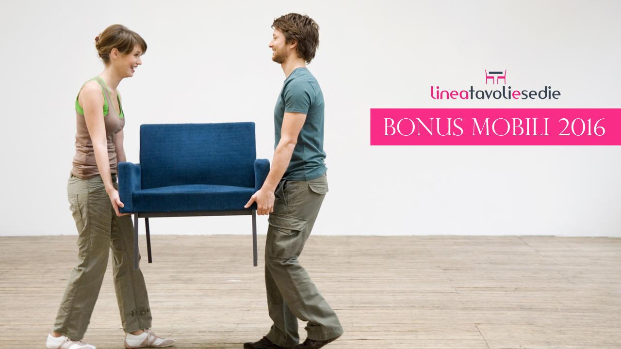 Bonus mobili 2016 tavoli e sedie for Bonus mobili 2016